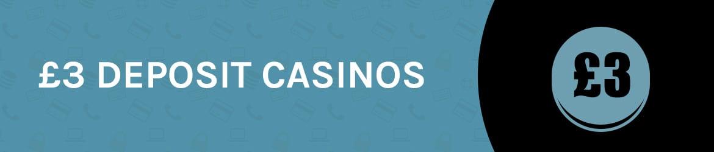 £3 Deposit Casinos