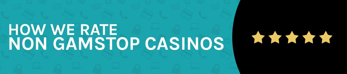 How we rate non gamstop casinos